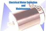 Electrical Motor Selection & Maintenance