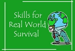 Skills for Real World Survival