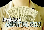 Introduction to Agricultural Credit