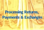 Processing Returns, Payments & Exchanges