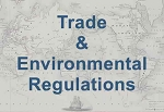 Trade & Environmental Regulations