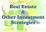 Real Estate & Investment Strategies