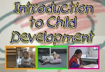 Introduction to Child Development: Infant, Toddler & Pre-K