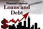 Financial Literacy: Loans & Debt