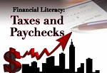 Financial Literacy: Taxes and Paychecks