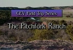 Field Trip: Pitchfork Ranch