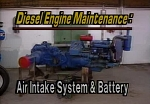Diesel Engines: Air Intake System & Battery