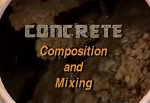 Concrete: Composition & Mixing