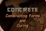 Concrete: Constructing Forms & Curing
