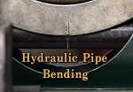 Hydraulic Pipe Bending