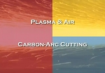 Plasma & Air Carbon Arc Cutting