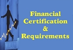 Financial Certification & Requirements