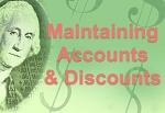 Maintaining Accounts & Discounts