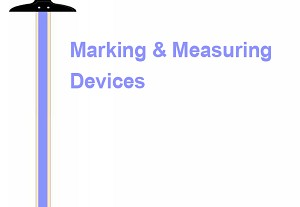 Marking & Measuring Devices