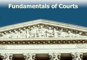 Fundamentals of Courts