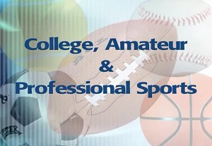 College, Amateur & Professional Sports