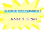Hospitality Industry Divisions - I: Roles & Duties