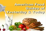 American Food Guides of Yesterday & Today