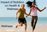Impact of Nutrients on Health & Wellness
