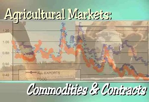 Agricultural Markets: Commodities & Contracts