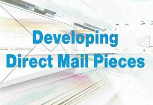 Developing Direct Mail Pieces