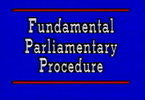 Fundamental Parliamentary Procedure